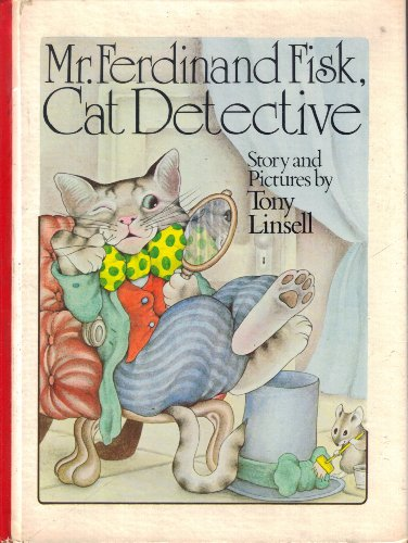 9780070379503: Mr. Ferdinand Fisk, cat detective: Story and pictures