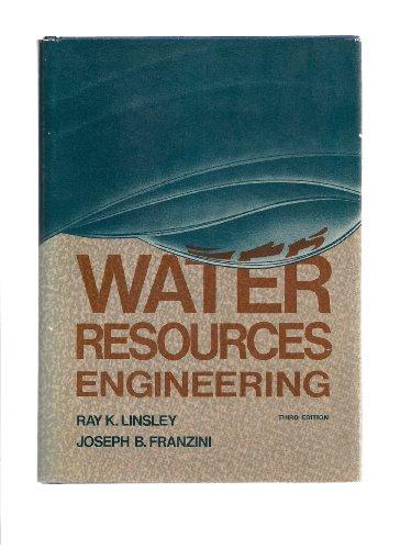 Water-Resources Engineering, 3rd.ed.: Linsley, Ray K.;Franzini, Joseph B.