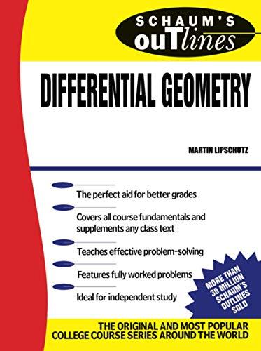 Schaum's Outline of Differential Geometry (Schaum's): Lipschutz, Martin M.