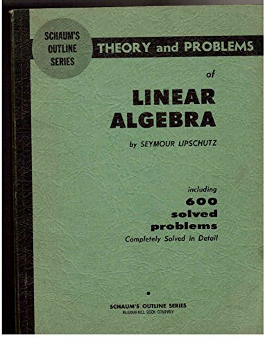 9780070379893: Schaum's Outline Series. Theory and Problems of Linear Algebra