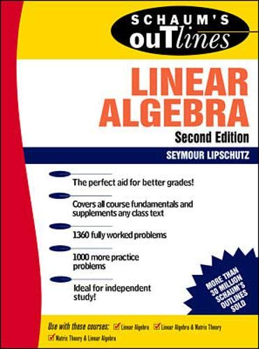 9780070380073: Schaum's Outline of Theory and Problems of Linear Algebra (Schaum's Outlines)