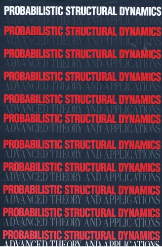 9780070380387: Probabilistic Structural Dynamics: Advanced Theory and Applications