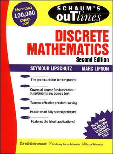 Schaum's Outline of Discrete Mathematics (Schaum's) (0070380457) by Lipschutz, Seymor; Lipson, Marc