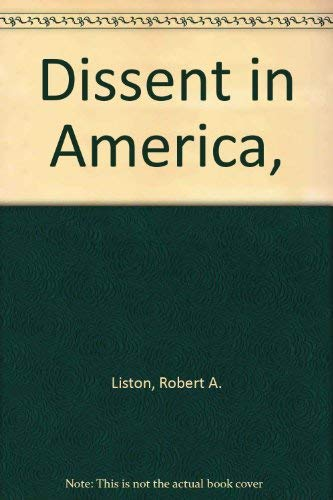 Dissent in America,: Robert A. Liston