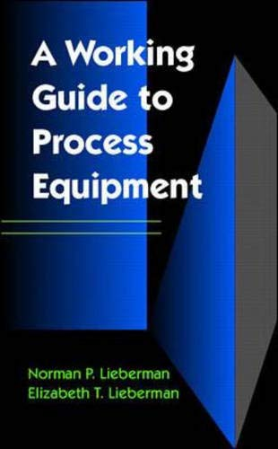9780070380752: A Working Guide to Process Equipment