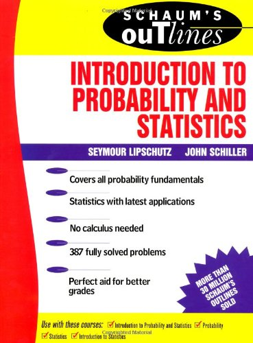 9780070380844: Schaum's Outline of Introduction to Probability and Statistics (Schaum's Outline Series)