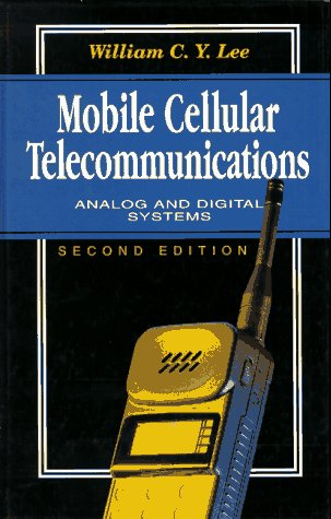 9780070380899: Mobile Cellular Telecommunications: Analog and Digital Systems