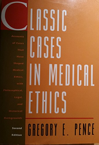 9780070380943: Classic Cases in Medical Ethics