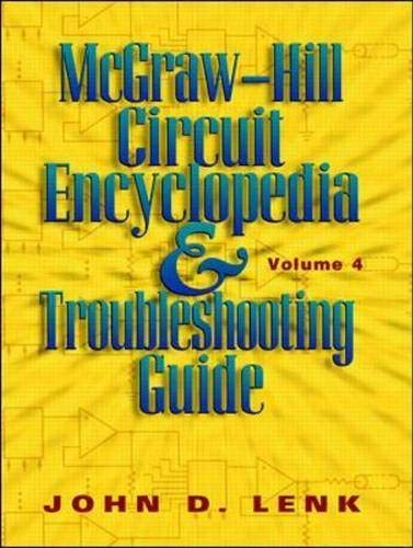 9780070381162: McGraw-Hill Circuit Encyclopedia and Troubleshooting Guide: v. 4 (McGraw-Hill Circuit Encyclopedia & Troubleshooting Guide)
