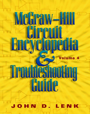 9780070381179: McGraw-Hill Circuit Encyclopedia and Troubleshooting Guide: v. 4