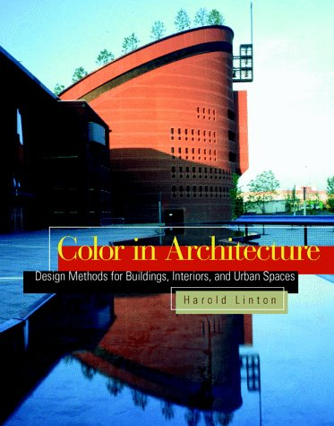 9780070381193: Color in Architecture: Design Methods for Buildings, Interiors and Urban Spaces