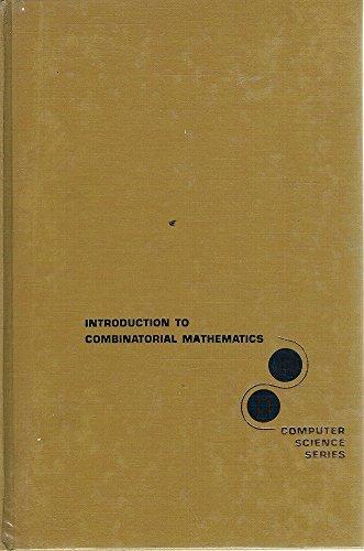 Introduction to Combinatorial Mathematics (Computer Science Series): Chung L. Liu