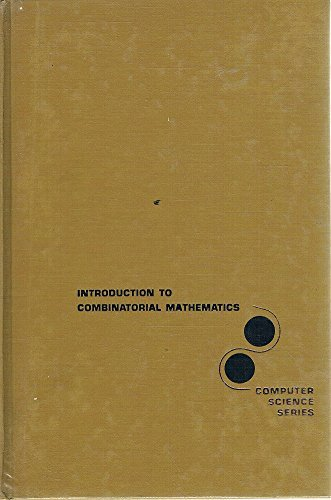 9780070381247: Introduction to Combinatorial Mathematics (Computer Science Series)