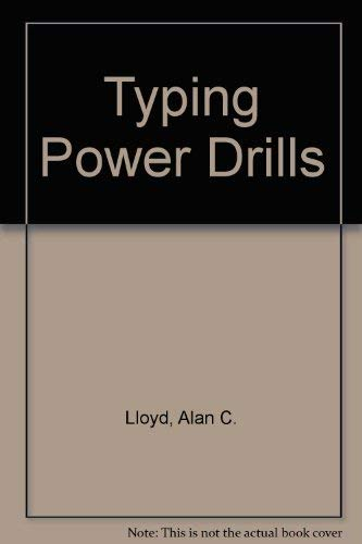 Typing Power Drills: Lloyd, Alan C.; Rowe, John L.