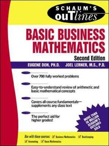 Schaum's Outline of Basic Business Mathematics: Eugene Don,Joel Lerner