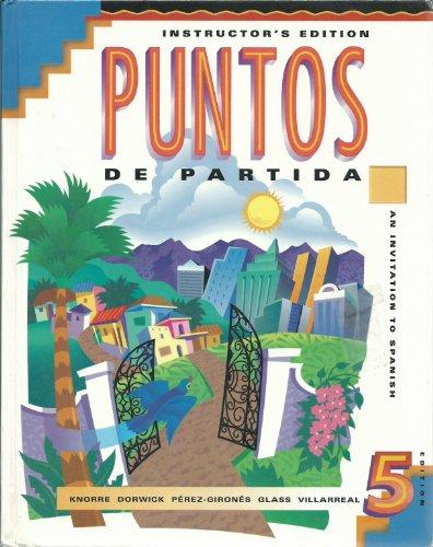 Puntos De Partida: Instructor's Edition: Knorre, Marty, Dorwick,