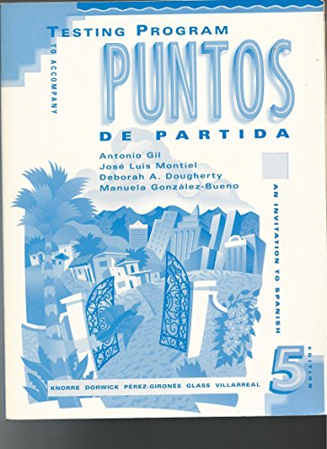 9780070382350: Testing Program to Accompany Puntos De Partida: An Invitation to Spanish