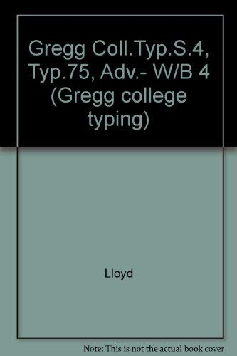 9780070382572: Typing 75: Advanced/Gregg College Typing, Series Four/Includes Workguide