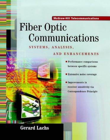 Fiber Optics Communications: Lachs, Gerard