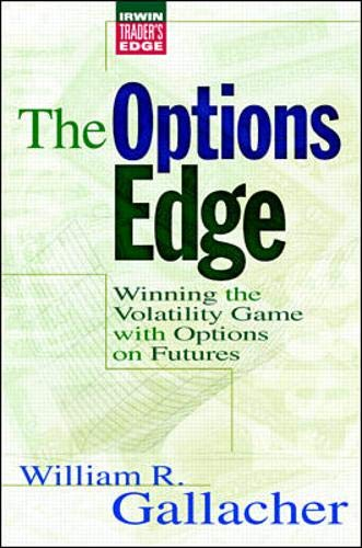 9780070382961: Options Edge: Winning the Volatility Game with Options on Futures (Irwin Trader's Edge)