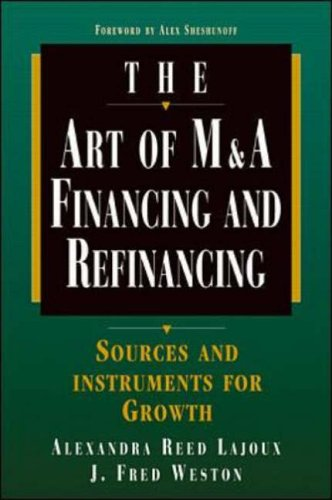 9780070383036: Art of M and A Financing and Refinancing: Sources and Instruments for Growth (The Irwin trader's edge series)