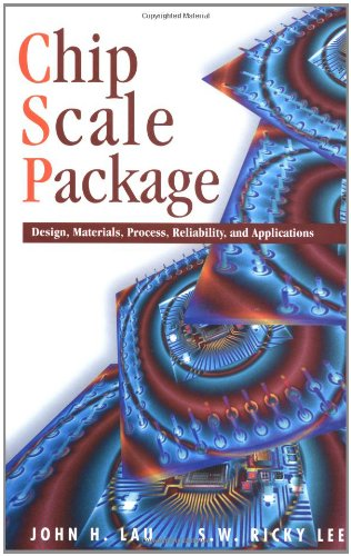 Chip Scale Package: Design, Materials, Process, Reliability,: Lau, John H.,