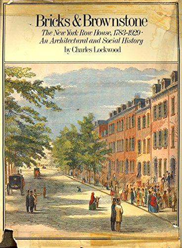 9780070383104: Bricks & Brownstone: The New York Row House, 1783-1929- An Architectural and Social History