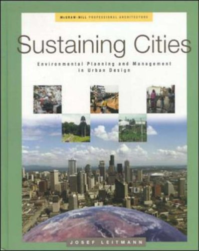 9780070383166: Sustaining Cities: Environmental Planning and Management in Urban Design (McGraw-Hill professional architecture)