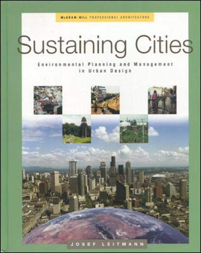 9780070383166: Sustaining Cities: Environmental Planning and Management in Urban Design