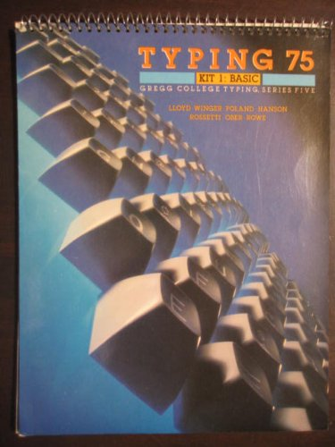 9780070383227: Gregg College Typing, Series Five, Typing Seventy-Five, Basic Kit -1984 publication.