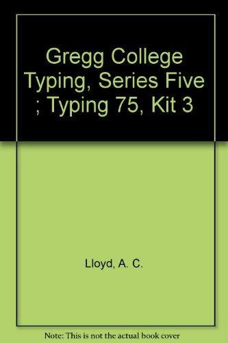 9780070383241: Gregg College Typing, Series Five ; Typing 75, Kit 3