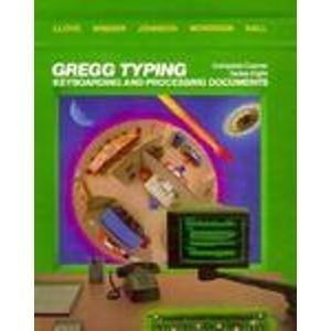 9780070383449: Gregg Typing: Complete Course, Series Eight: Keyboarding and Processing Documents