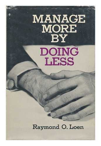 9780070383708: Manage more by doing less