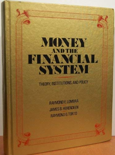 9780070386075: Money and the Financial System: Theory, Institutions and Policy