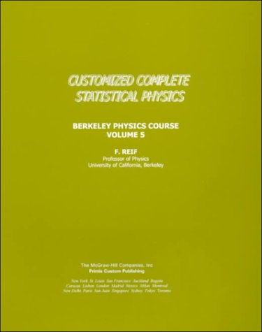 9780070386624: Complete Statistical Physics (Berkeley Phusics Course, Volume 5)