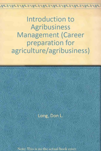 9780070386655: Introduction to Agribusiness Management (Career preparation for agriculture/agribusiness)