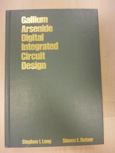 9780070386877: Gallium Arsenide Digital Integrated Circuit Design (McGraw-Hill series in electrical engineering)