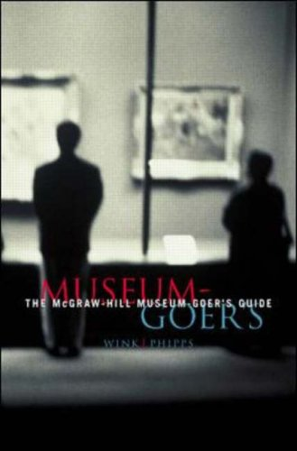 9780070387317: The McGraw-Hill Museum-Goer's Guide