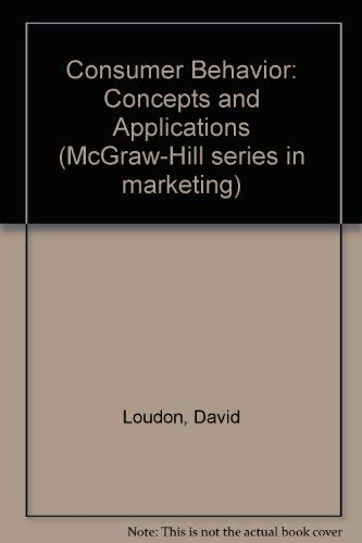 9780070387584: Consumer Behavior: Concepts and Applications (McGraw-Hill series in marketing)