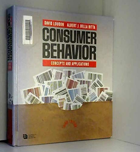 Consumer Behavior : Concepts and Applications: David L. Loudon;