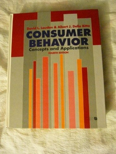Consumer Behavior: Concepts and Applications (McGraw-Hill Series: Loudon, David L.,