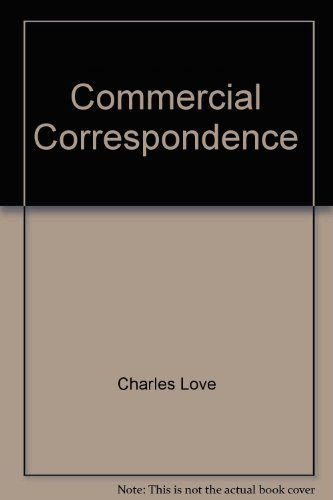 Commercial Correspondence for Students of English As: Love, Charles