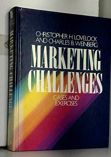 9780070387867: Marketing Challenges: Cases and Exercises (Mcgraw Hill Series in Marketing)