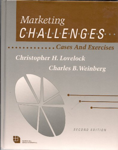 9780070387898: Marketing Challenges: Cases and Exercises (McGraw-Hill series in marketing)