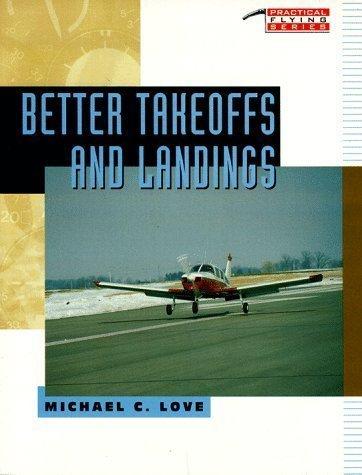 9780070388055: Better Takeoffs & Landings