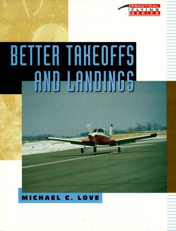 9780070388062: Better Takeoffs & Landings
