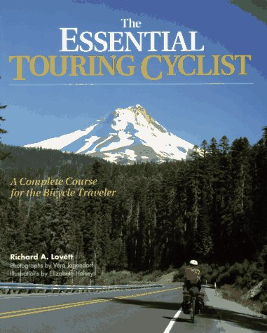 9780070388499: The Essential Touring Cyclist: A Complete Course for the Bicycle Traveler