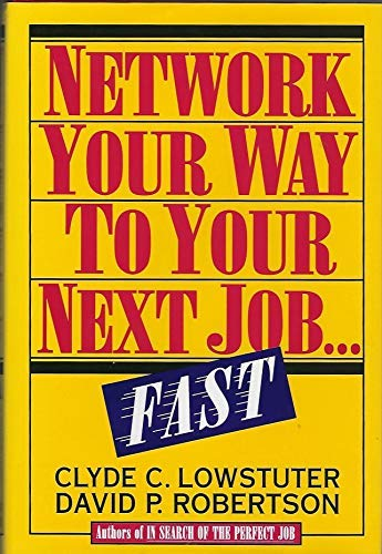9780070388826: Network Your Way to Your Next Job...Fast