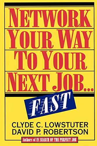9780070388833: Network Your Way to Your Next Job...Fast