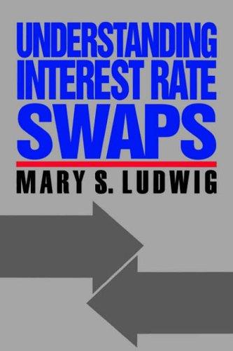 9780070390201: Understanding Interest Rate Swaps